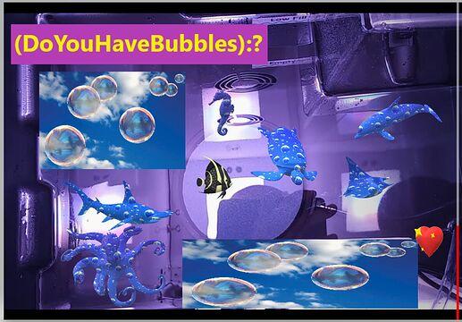 Bubbles..1e--