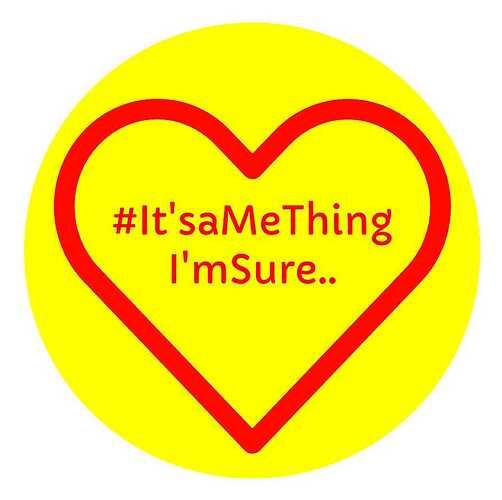It'saMeThing. (1)