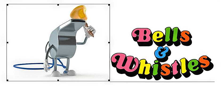 ~@Bells&Whistles..--