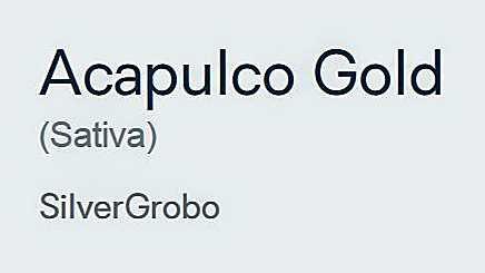 ~@AcapulcoGold..--